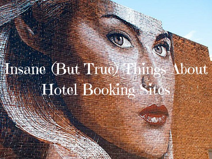 Insane (But True) - Your Hotel Booking Site is Not Being Totally Honest