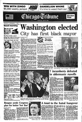 April 12, 1983: Harold Washington elected. The City of Chicago has its first black mayor. Washington was inaugurated on April 29, 1983.