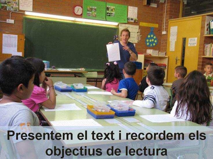 1. ESC Banús - XCB. Presentació del text escrit, objectiu de lectura i estratègies. Els alumnes han de fer de mestres i plantejar a un company 5 preguntes sobre les idees més rellevants d'un text. La mestra tracta d'ensenyar estratègies adients per fer front a la lectura: hipòtesi sobre el contingut a partir del títol, la maquetació i possibles imatges; recordatori dels objectius de la lectura, connexió amb experiències i coneixements propis; identificació de vocabulari desconegut, etc.