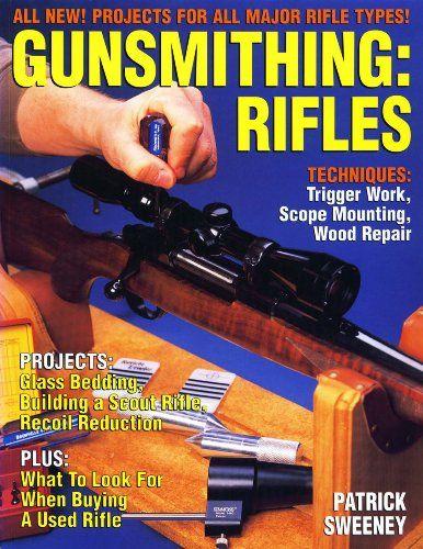 Gunsmithing: Rifles