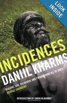 Incidences, by Daniil Kharms, translated by Neil Cornwell