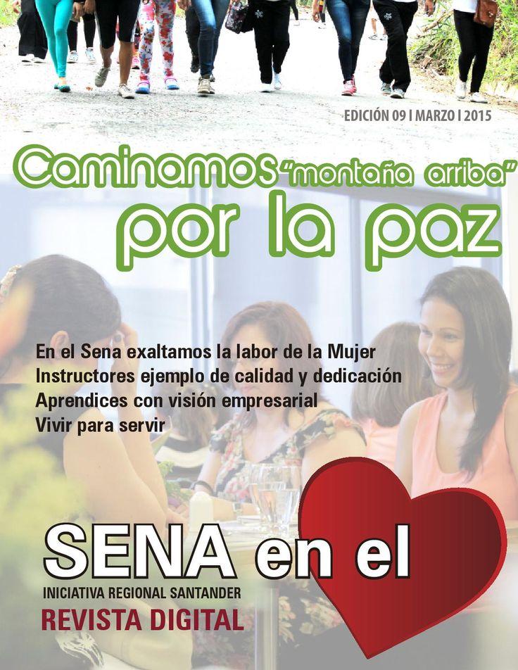 Revista SENA en el Corazón - Edición marzo 2015  Iniciativa SENA Regional Santander