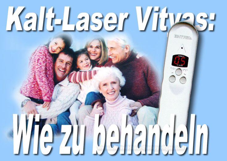 Kalt-Laser Vityas: Wie zu behandeln - http://www.low-level-laser-therapy-vityas.com/wie_zu_behandeln.html #KaltLaser #laserVityas #laser #behandeln