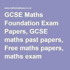 GCSE Maths Foundation Exam Papers, GCSE maths past papers, Free maths papers, maths exam papers, igcse maths, gcse maths, gcse maths questions, gcse maths papers, Maths GCSE revision, past maths exam papers, FREE