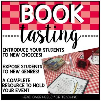 """Do you want to introduce your students to new genres or new choices of books? Hold a BOOK TASTING in your classroom! This event will get your students motivated and excited about reading! Hold this event 2-3 times a year in your classroom and/or make it an evening event for parents to """"sample"""" new books with their children."""