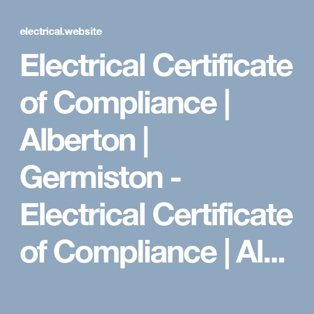 Electrical Certificate of Compliance | Alberton | Germiston - Electrical Certificate of Compliance | Alberton | Germiston, electrical certificate of compliance Alberton, electrical certificate of   compliance Benoni, electrical certificate of compliance Boksburg, electrical certificate of compliance Germiston, electrical certificate of compliance East Rand, electrical certificate of compliance South Africa,