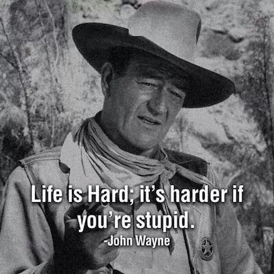 John Wayne life philosophy