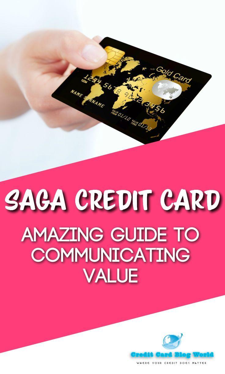 Saga Credit Card Amazing Guide To Communicating Value The Saga