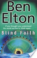 Ben Elton - Blind Faith, a more modern take on Orwell's Nineteen Eighty Four.