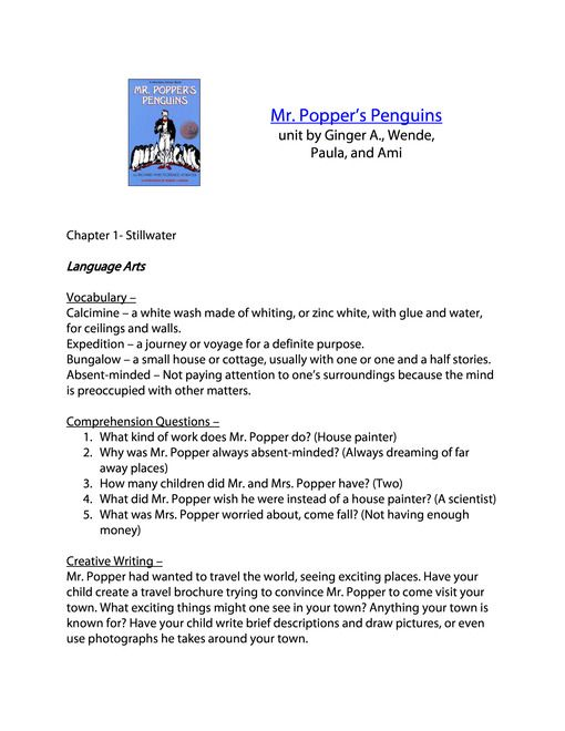 Mr. Popper's Penguins Unit Study Lesson Plans FREE -  Mr. Popper's Penguins Unit and Lapbook Printables Author: Richard and Florence Atwater ISBN: 0316058432 Level 5 unit by Ginger, Wende, Paula, and Ami