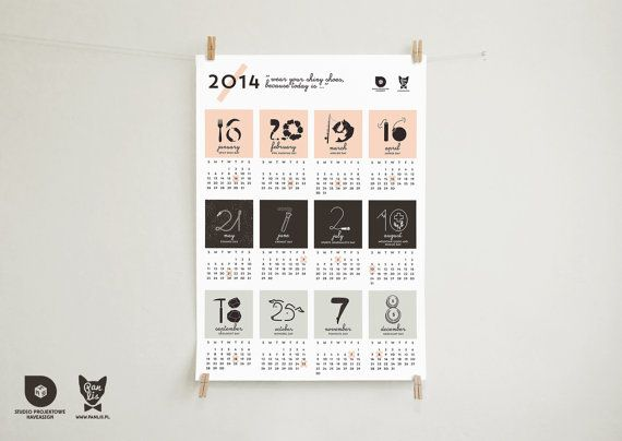 """2014 wall calendar """"Wear your shiny shoes, because today is..."""", minimalist poster calendar by Pan Lis & haveasign studio"""