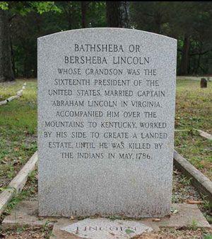 *BATHSHEBA or BERSHEBA LINCOLN:  Gravestone of Abraham Lincoln's paternal Grandmother.