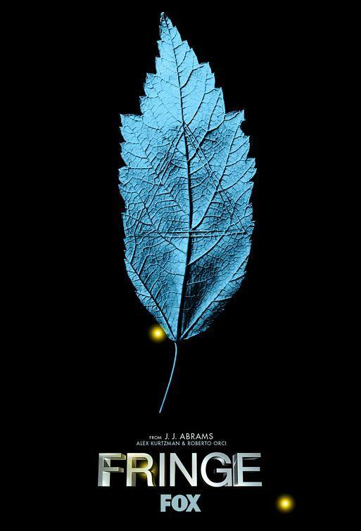 Fringe TV Poster #7 - Internet Movie Poster Awards Gallery