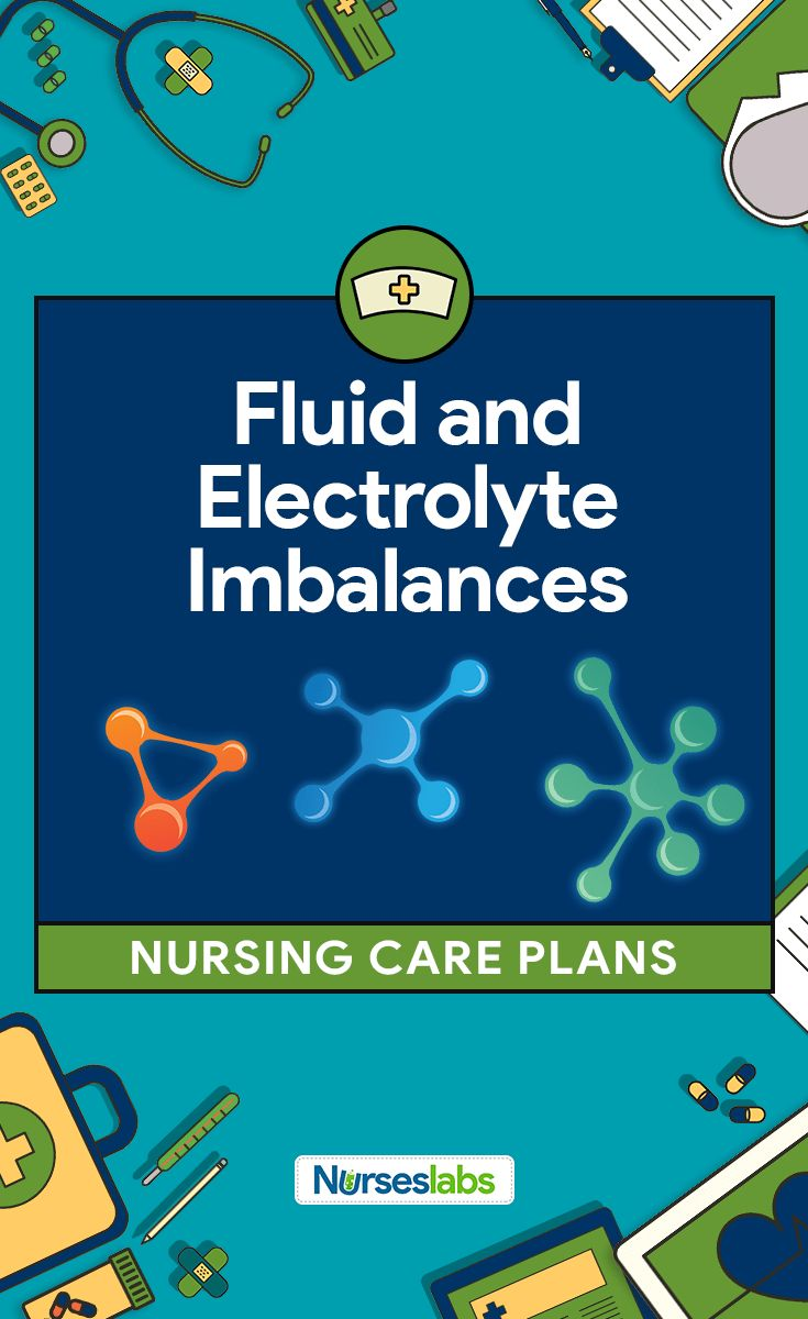Fluid and Electrolyte Imbalances Nursing Care Plans