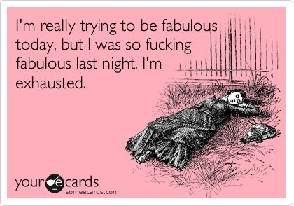 fabulous today...