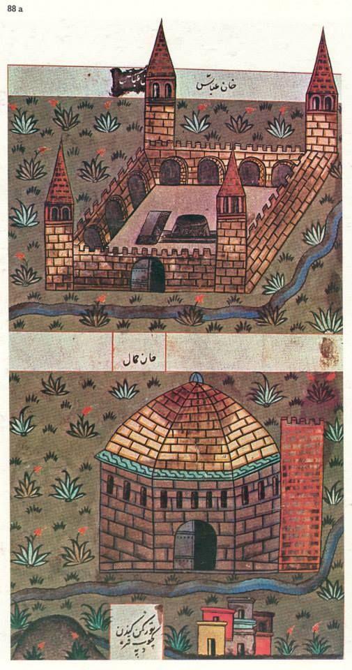 Karatepe-Han-ı Abbas-Matrakçı Nasuh-Beyan-i Menazil-i Sefer-i Irakeyn-i Sultan Suleyman, written circa 1537. (Istanbul University Library)
