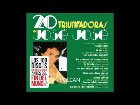 Jose Jose - 20 Triunfadoras - YouTube