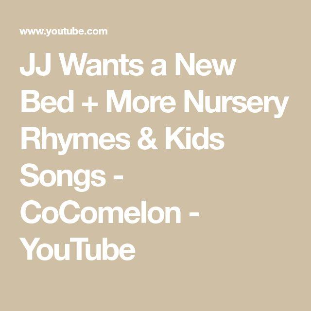 JJ Wants a New Bed + More Nursery Rhymes & Kids Songs ...