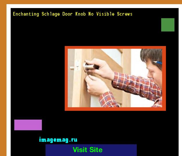 Enchanting Schlage Door Knob No Visible Screws 103204 - The Best Image Search
