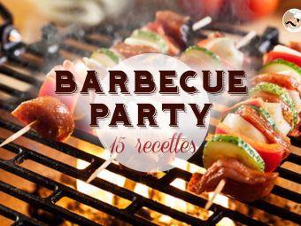 15 recettes au barbecue, pour des festins autour du grill