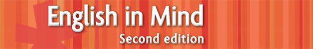 English in Mind for Spanish Speakers | Cambridge University Press | ELT