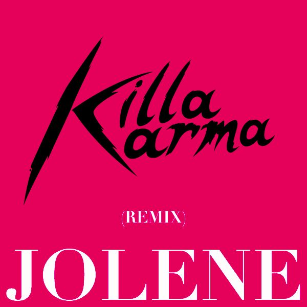 Dolly Parton - Jolene (Killa Karma Remix) Listen here https://soundcloud.com/killa_karma/killa-karma-remix