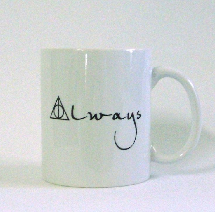 Always mug. Nice for the special person in your life. Hopefully they haven't married another man, who's child you have to teach....
