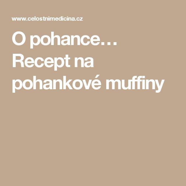 O pohance… Recept na pohankové muffiny