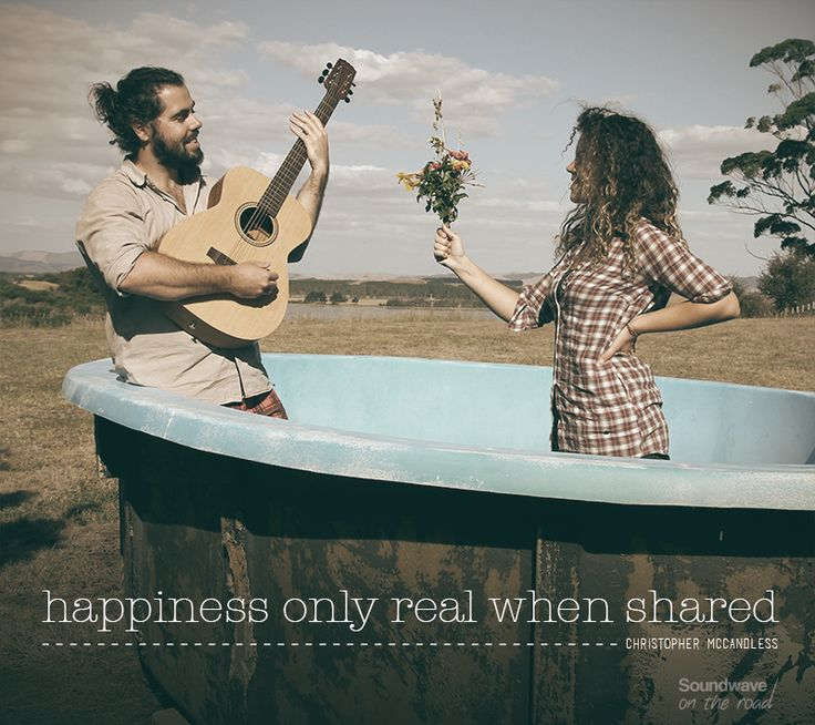 """Happiness only real when shared"" Christopher McCandless by Soundwave on the road www.soundwaveontheroad.com"