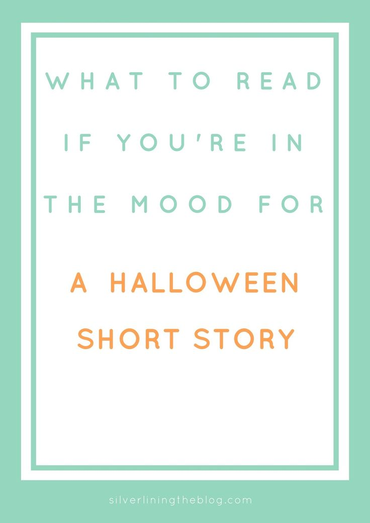 the best halloween short stories ideas kids  silver lining what to halloween short stories