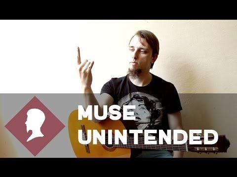 Muse - Unintended (розбір + табулатура, ноти) - YouTube
