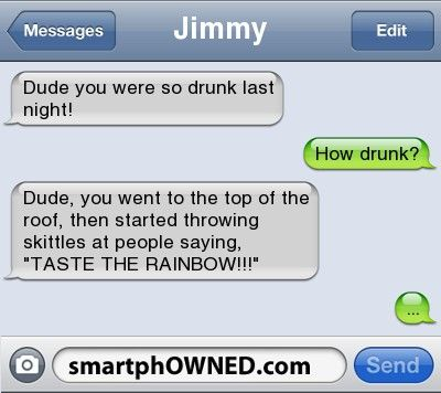 I so want to do this.. minus the drunk part lol