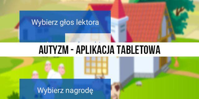 Specjalni czyli nowe technologie w szkołach specjalnych:   Aplikacja tabletowa- Sówka przeznaczony jest dla...