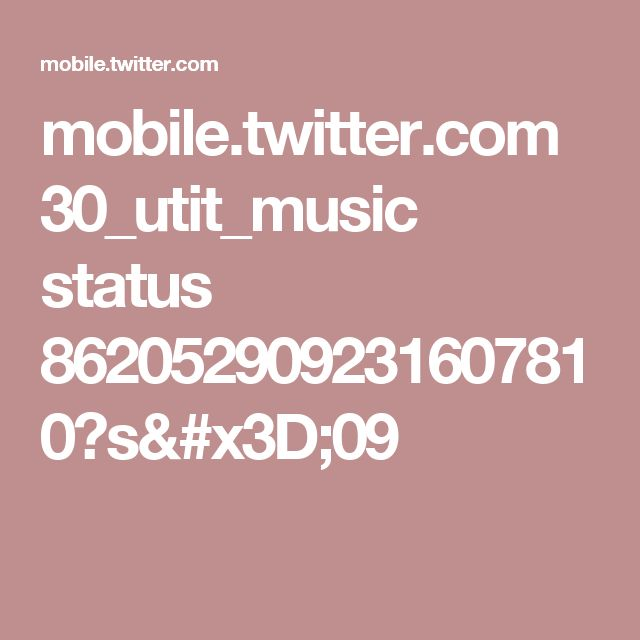mobile.twitter.com 30_utit_music status 862052909231607810?s=09