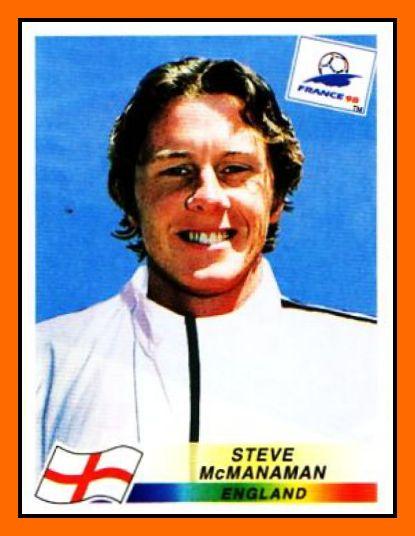 Steve McMANAMAN 1994-2001 England 37 Caps 3 goals  Honours : Liverpool FA Cup (1): 1992 League Cup (1): 1995 Real Madrid La Liga (2): 2000–01, 2002–03 Supercopa de Espana (2): 2001, 2003 UEFA Champions League (2): 2000, 2002 Intercontinental Cup (1): 2002  Individual Honours : UEFA Champions League Final - Man of the Match: 2000