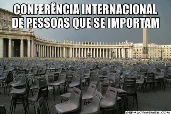 Conferência de pessoas que se importam HAHAHAHAHHA #Humor #VamosSerFeliz