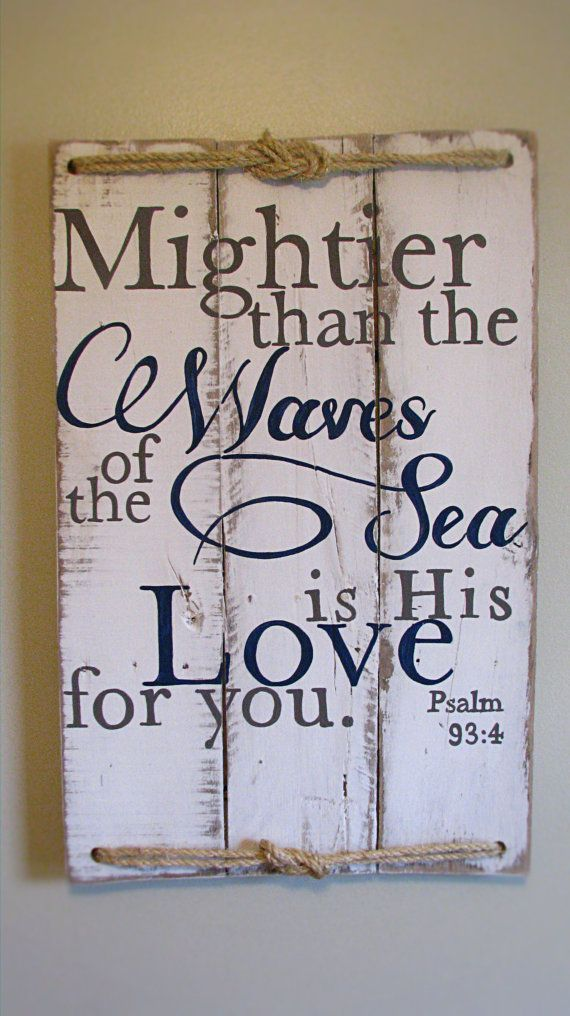 Scripture sign Psalm 93:4 Mightier than the by WordsofPurpose