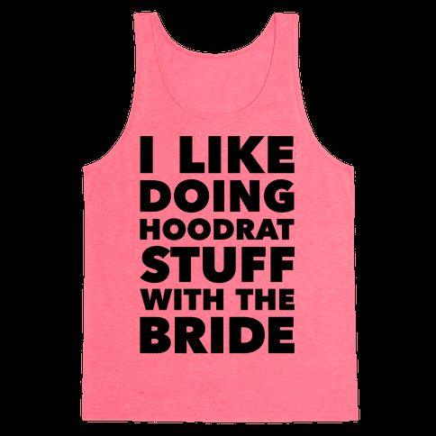 Hoodrat Stuff (Bride)