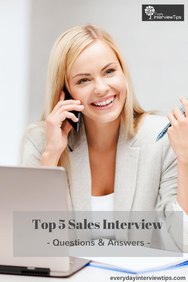 Going for a Sales Job? We have pulled together the top 5 Sales Interview Questions and how you should answers them.  http://www.everydayinterviewtips.com/top-5-sales-interview-questions-and-how-to-answer-them/