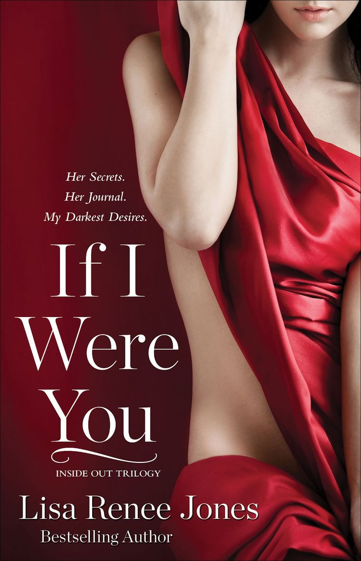 Inside Out Series By Lisa Ren�e Jones  If I Were You, Being Me,
