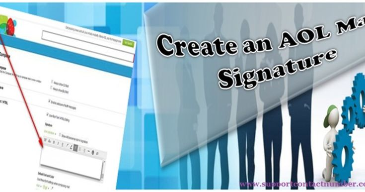 Easy Steps to Create Email Signature in AOL Mail This is very easy to create signatures and if you are not aware of such features then you may need to take help from the tech support team to add signatures in your emails.