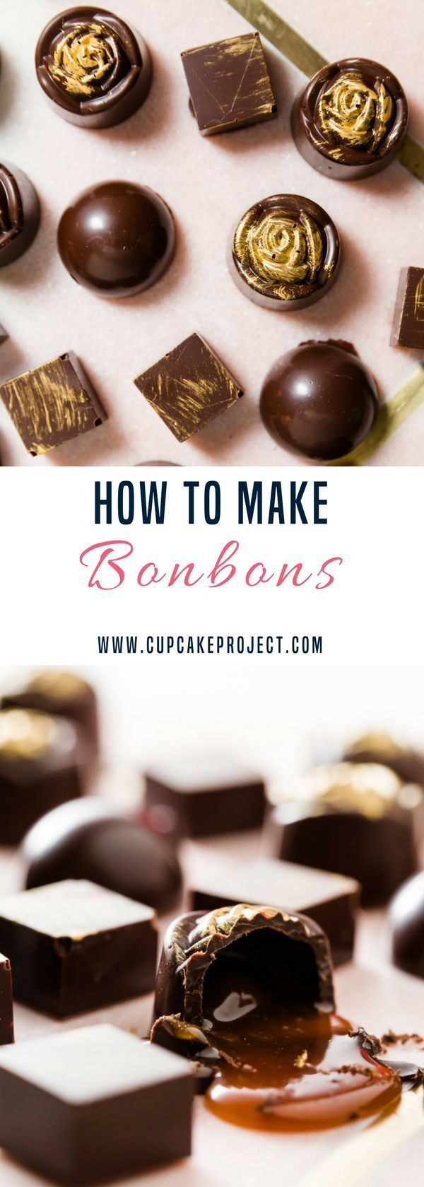 Easy Valentine's ideas using chocolates? This bonbons are confections with a thin chocolate shell and oozy filling that spills out when you take a bite. Perfect as a Valentines gift! More easy and from scratch baking recipes from #CupcakeProject #dessert