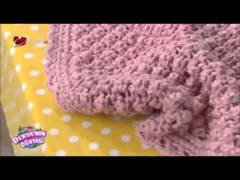 Bülbül Tükürüğü - Nohut Örgü Modeli Bebek Battaniyesi Yapımı - YouTube