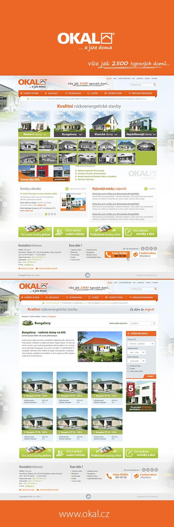 OKAL CZ realizuje špičkové dřevostavby a tomu musí odpovídat i kvalita jejich internetové prezentace. Více na www.okal.cz