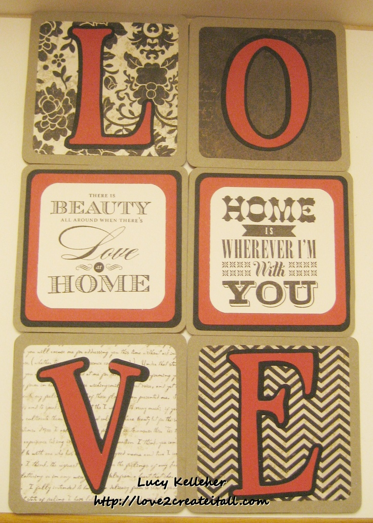 Love 2 Create Heart 2 Heart Challenges Home Decor Art Philosophy For Always Paper Feb Sotm Home Sweet Home