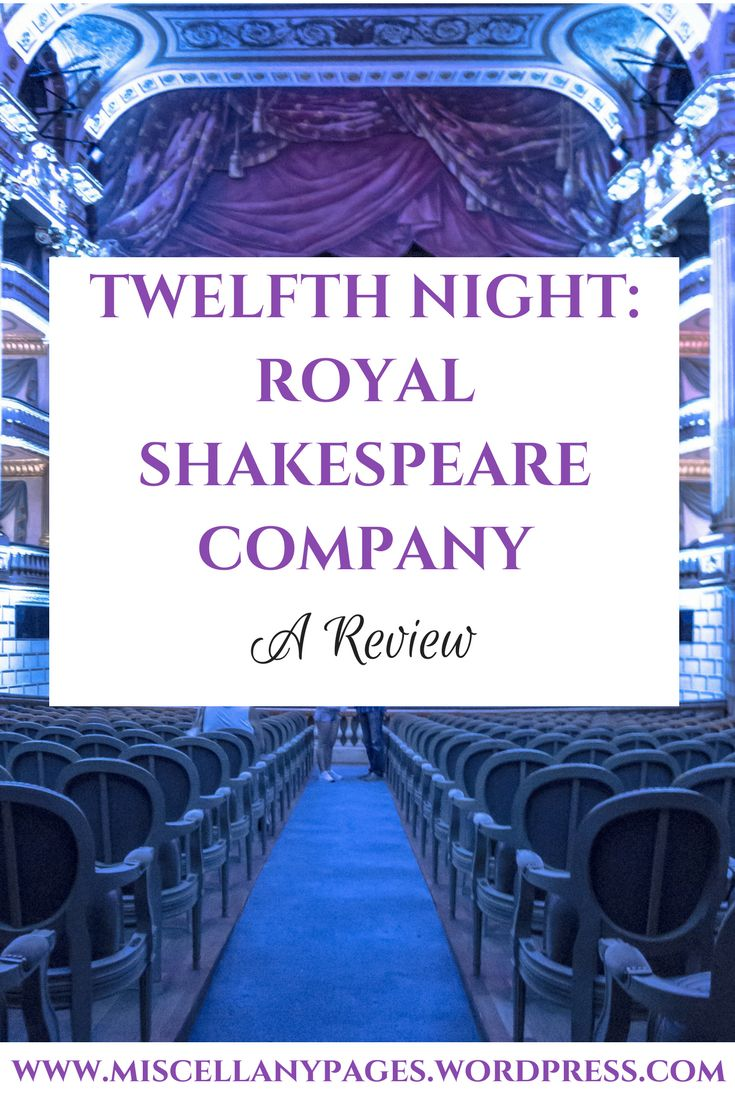 Review of the theatre show Twelfth Night performed by Royal Shakespeare Company. #comedy #drama #lifestyle #literature #livestreaming #love #performance #play #reviews #shakespeare #theatre
