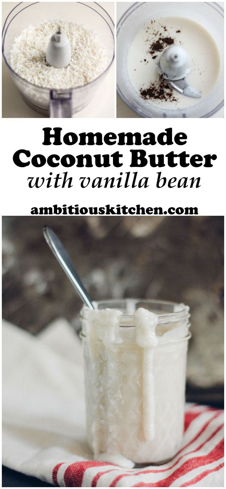 Learn how to make homemade coconut butter! A creamy, velvety spread that's delicious on toast, sweet potatoes, etc.