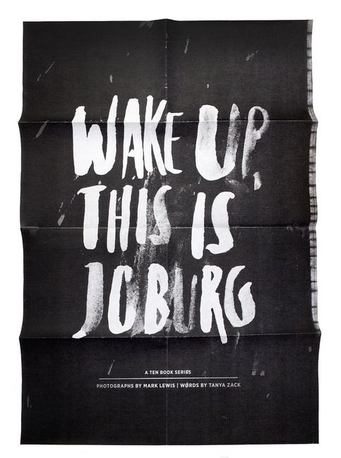 """""""Wake up this is Joburg - a series of books .... celebrating the raw beauty of the city of gold."""" http://10and5.com/2014/05/23/wake-up-this-is-joburg/"""