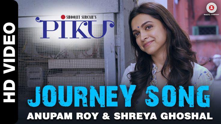 Watch the delightful journey of Piku, Baba & Rana in 'Journey Song' from the Piku starring Amitabh Bachchan, Irrfan Khan & Deepika Padukone.