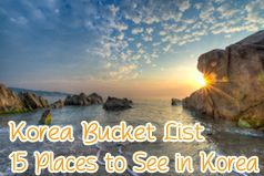 Korea Bucket List of 15 things to do in Korea, including contributions from some of Korea's top bloggers. By LifeOutsideofTexas.com